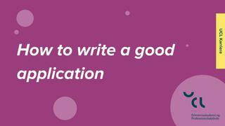 How to write a good application